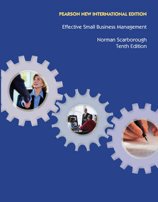 Effective Small Business Management: Pearson New International Edition