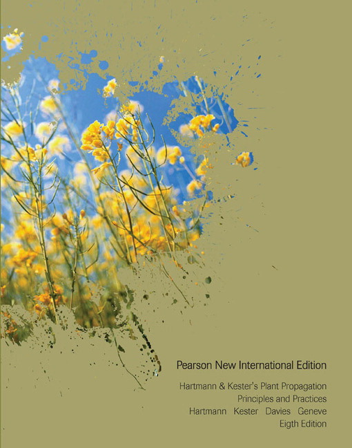 Hartmann & Kester's Plant Propagation: Principles and Practices, Pearson New International Edition