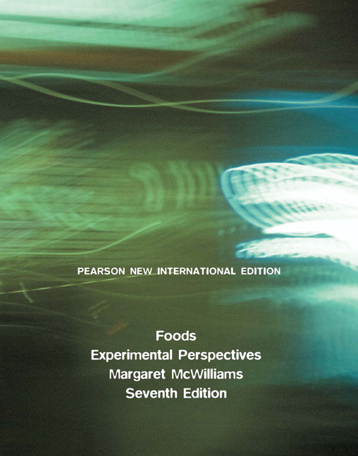 Foods: Experimental Perspectives, Pearson New International Edition
