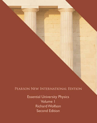 Essential University Physics: Volume 1