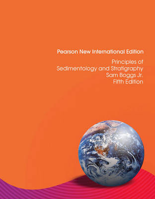 Principles of Sedimentology and Stratigraphy, Pearson New International Edition