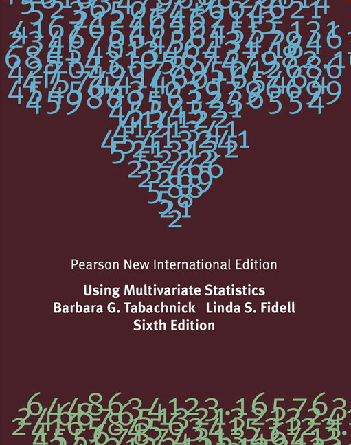 Using Multivariate Statistics, Pearson New International Edition