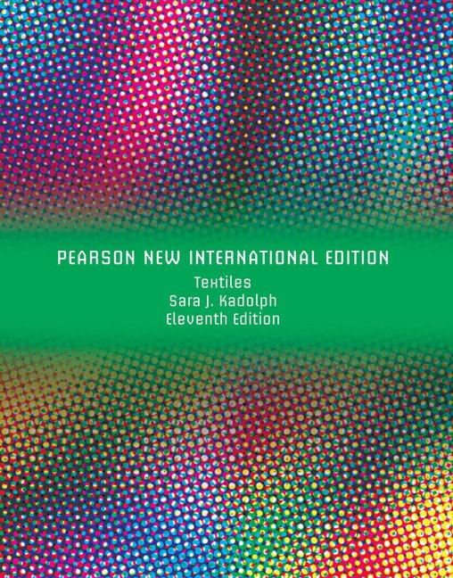 Textiles, Pearson New International Edition