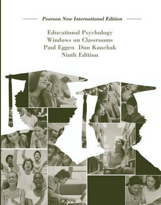 Educational Psychology: Pearson New International Edition: Windows on Classrooms