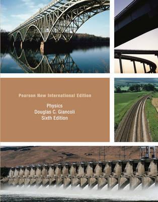 Physics: Pearson New International Edition 6E