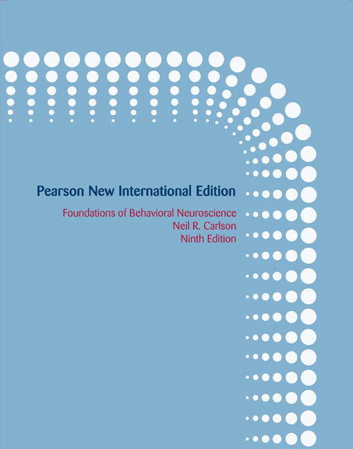 Foundations of Behavioral Neuroscience, Pearson New International Edition