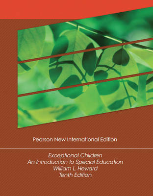 Exceptional Children: Pearson New International Edition: An Introduction to Special Education
