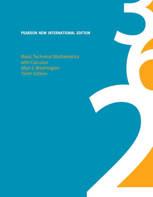 Basic Technical Mathematics with Calculus, Pearson New International Edition