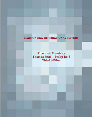 Physical Chemistry, Pearson New International Edition