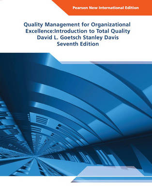 Quality Management for Organizational Excellence: Introduction to Total Quality, Pearson New International Edition
