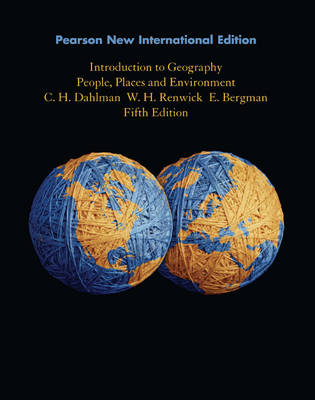 Introduction to Geography: Pearson New International Edition: People, Places, and Environment
