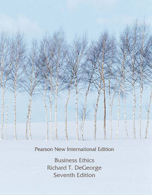 Business Ethics: Pearson New International Edition