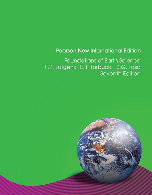 Foundations of Earth Science, Pearson New International Edition