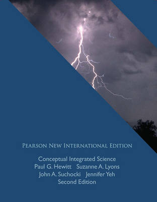 Conceptual Integrated Science, Pearson New International Edition