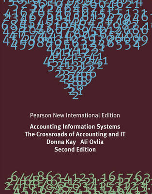 Accounting Information Systems, Pearson New International Edition