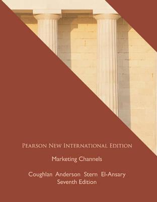 Marketing Channels: Pearson New International Edition
