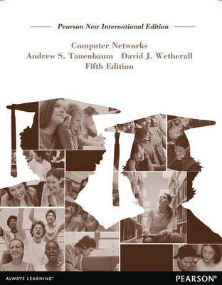 Computer Networks, Pearson New International Edition