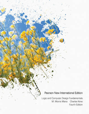 Logic and Computer Design Fundamentals: Pearson New International Edition