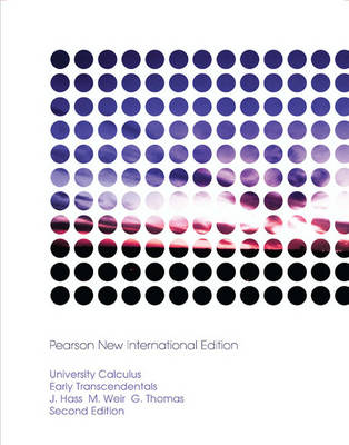 University Calculus, Early Transcendentals: Pearson New International Edition