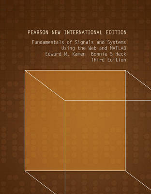 Fundamentals of Signals and Systems Using the Web and MATLAB, Pearson New International Edition