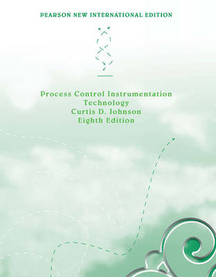 Process Control Instrumentation Technology, Pearson New International Edition