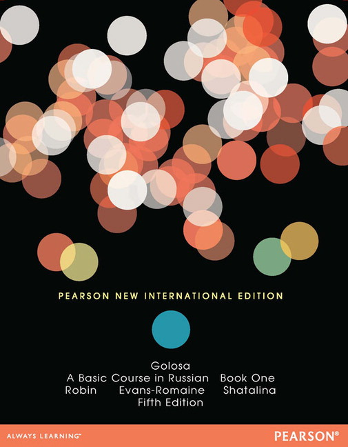 Golosa: A Basic Course in Russian, Book One, Pearson New International Edition