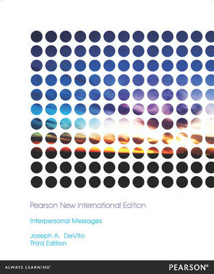 Interpersonal Messages, Pearson New International Edition