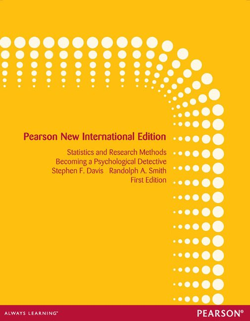 Statistics and Research Methods: Becoming a Psychological Detective, Pearson New International Edition