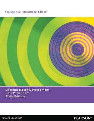 Lifelong Motor Development, Pearson New International Edition