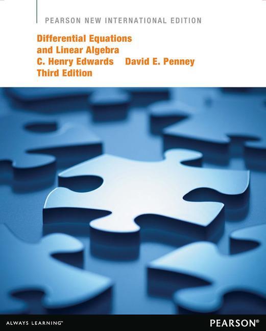 Differential Equations & Linear Algebra (Pearson New International Edition)