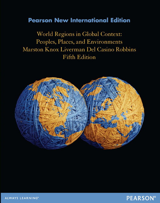 World Regions in Global Context: Pearson New International Edition: Peoples, Places, and Environments