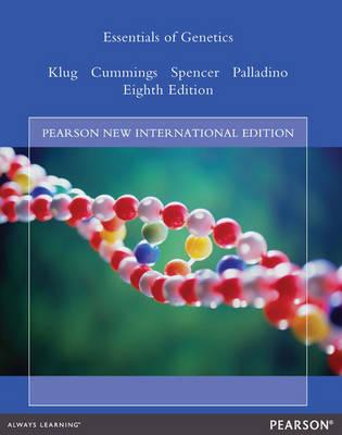 Essentials of Genetics: Pearson New International Edition