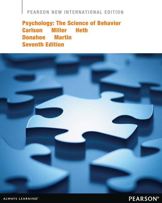 Psychology: The Science of Behavior, Global Edition