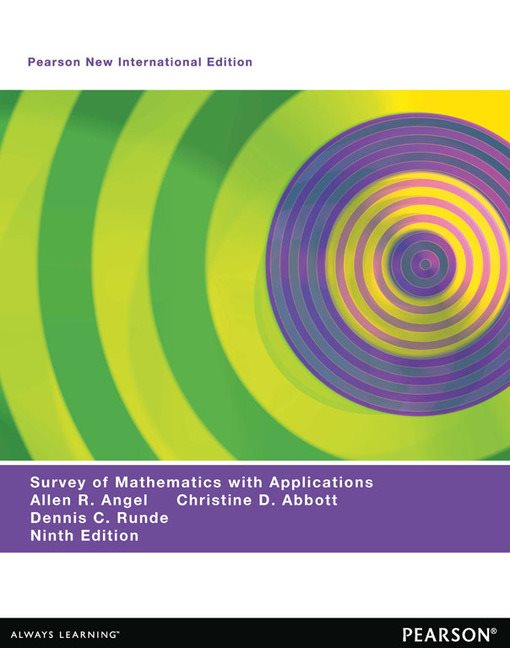 A Survey of Mathematics With Applications, Pearson New International Edition