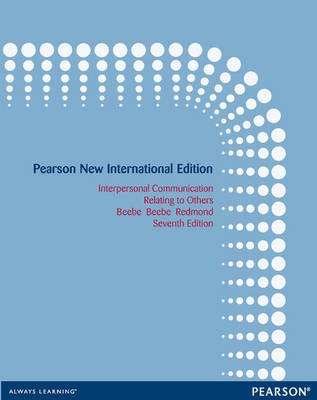 Interpersonal Communication, Pearson New International Edition