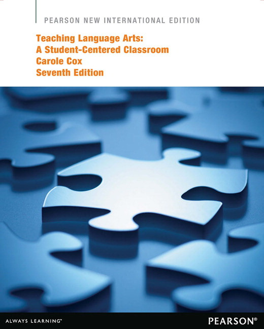 Teaching Language Arts: A Student-Centered Classroom, Pearson New International Edition