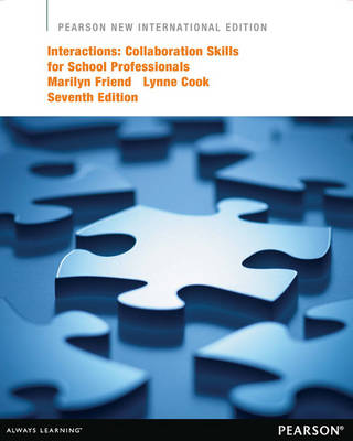 Interactions: Pearson New International Edition: Collaboration Skills for School Professionals