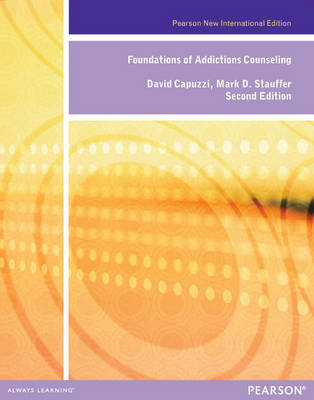 Foundations of Addictions Counseling, Pearson New International Edition