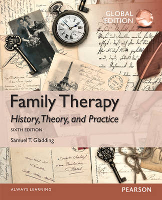 Family Therapy: History, Theory and Practice, Global Edition