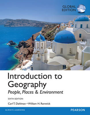 Introduction to Geography: People, Places & Environment, Global Edition
