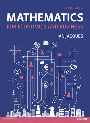 Mathematics for Economics and Business + MyLab Math with eText