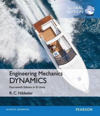 Engineering Mechanics: Dynamics in SI Units, Global Edition