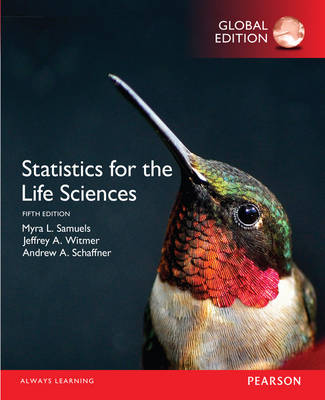 Statistics for the Life Sciences, Global Edition