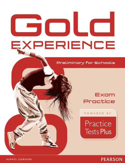 Gold Experience B1 Exam Practice by Practice Tests Plus