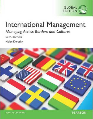 International Management: Managing Across Borders and Cultures, Text and Cases, Global Edition