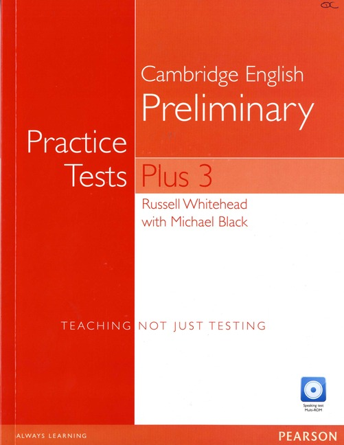 Cambridge English Preliminary Practice Tests Plus 3 (Book + CD without Key)