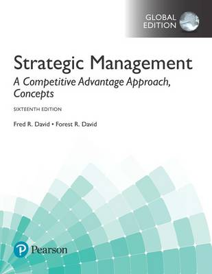 Strategic Management: A Competitive Advantage Approach, Concepts, Global Edition