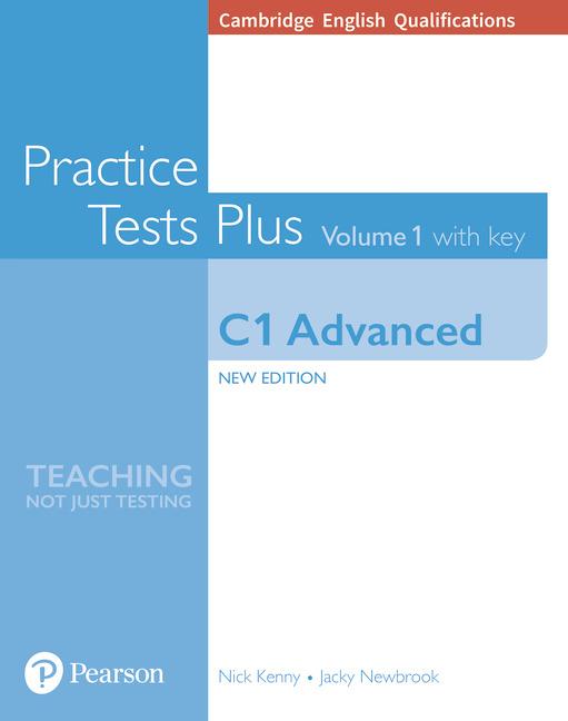 Cambridge English C1 Advanced Practice Tests Plus, Volume 1 with Key