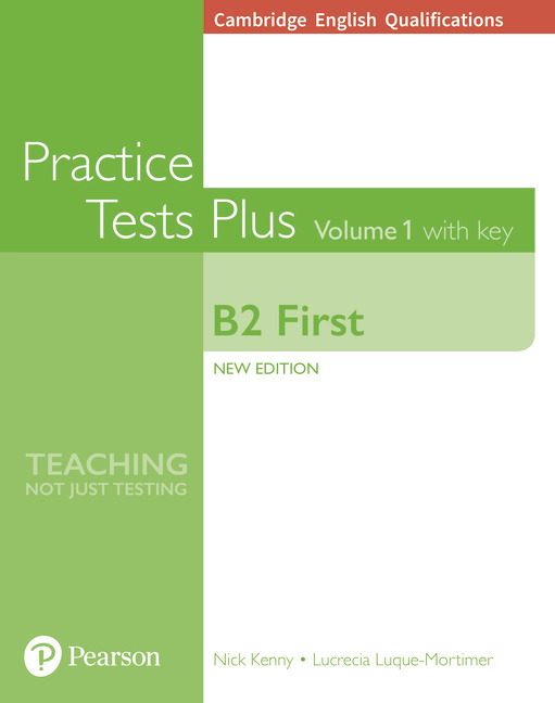 Cambridge English B2 First Practice Tests Plus, Volume 1 with Key