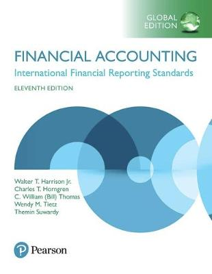 Financial Accounting: International Financial Reporting Standards, Global Edition